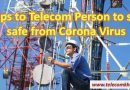 5 tips for telecom personal during corona virus covid-19