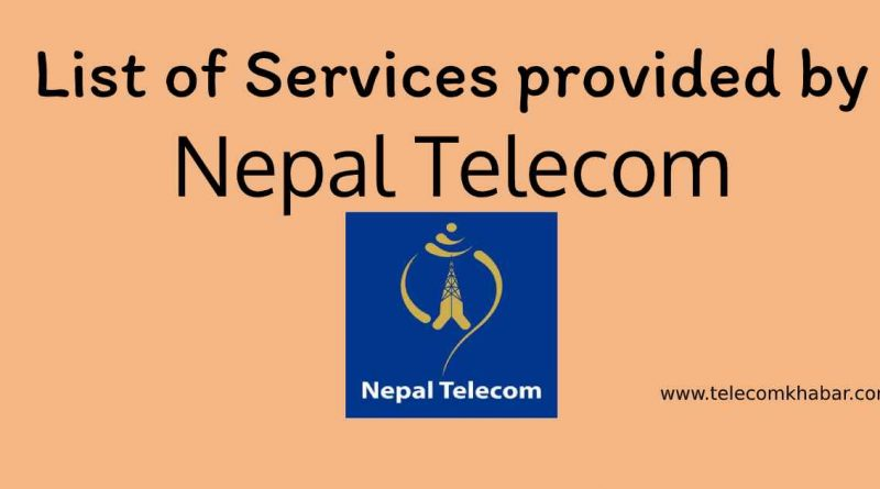 list of service provide by nepal telecom