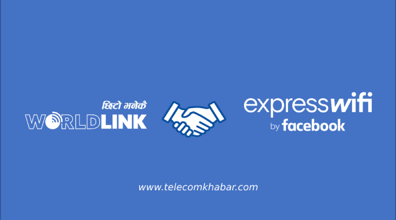 worldlink partner with facebook for express wifi in Nepal
